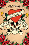 Ed Hardy - Love Kills